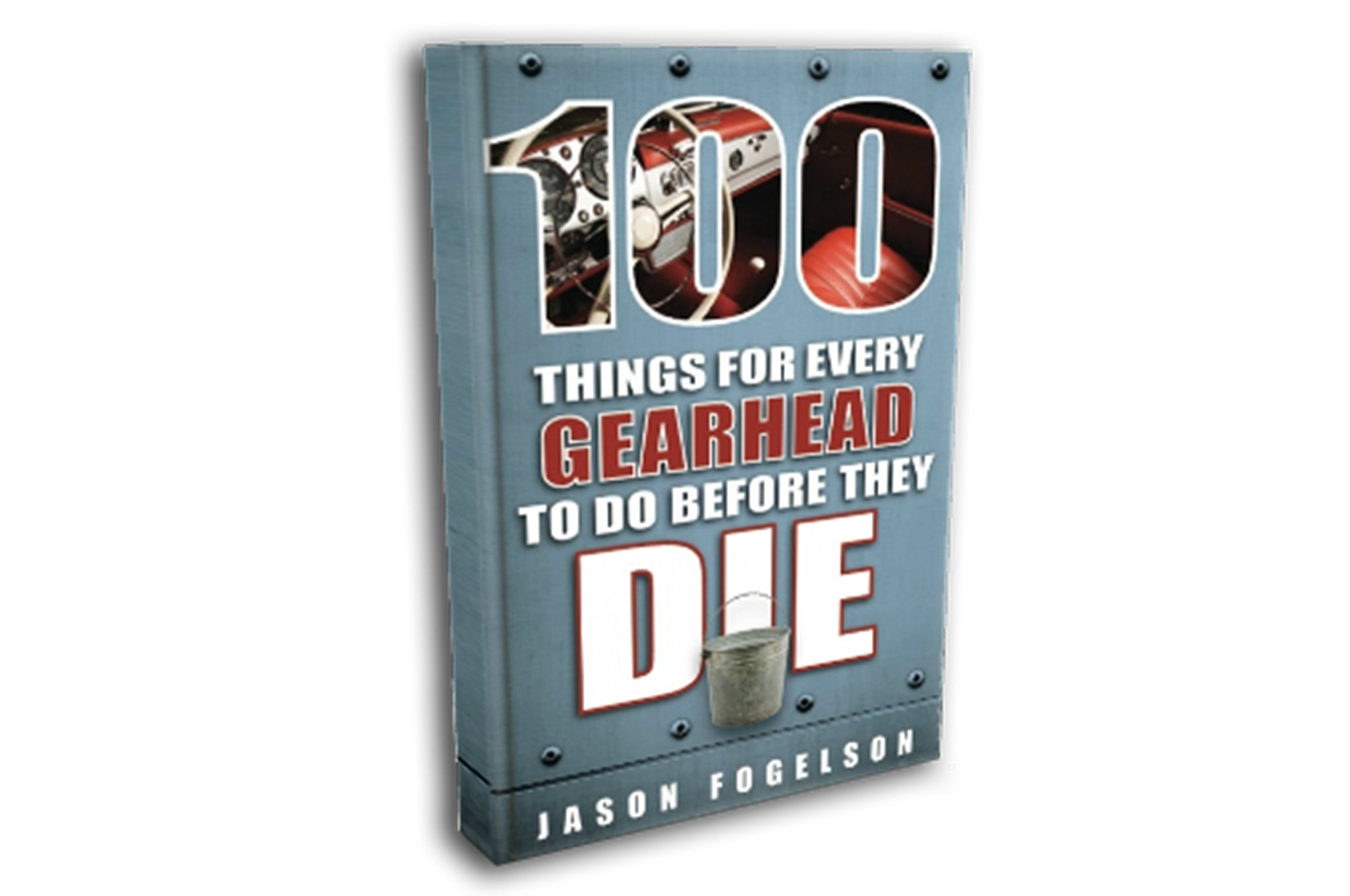 100 Things For Every Gearhead To Do Before They Die Book Jason Fogelson Cover